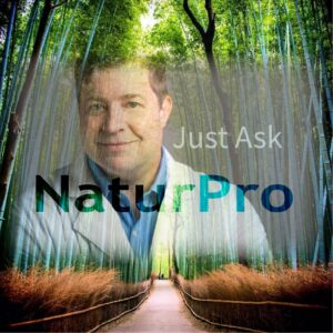 Just Ask NaturPro Podcast